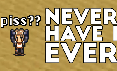 Never Have I Ever FFVI