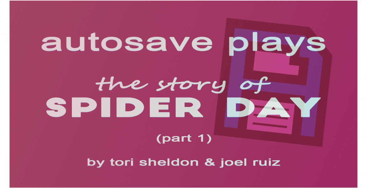 The Story of Spider Day 1 header