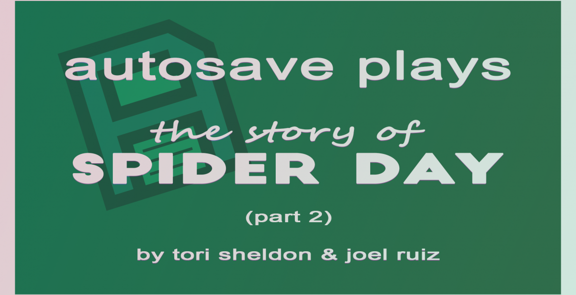 The Story of Spider Day 2 header